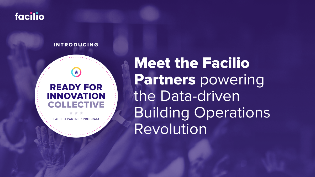 Meet the Facilio Partners Powering the Data-driven Building Operations Revolution
